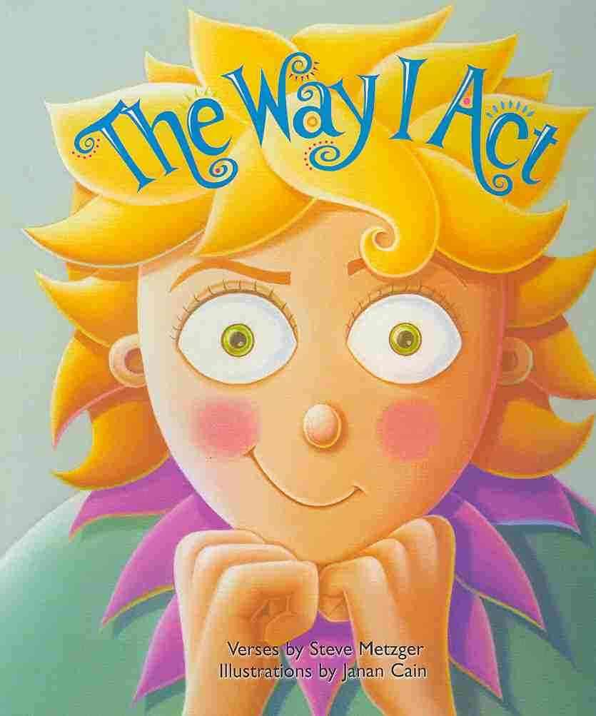 The Way I Act By Cain, Janan (ILT)/ Metzger, Steve
